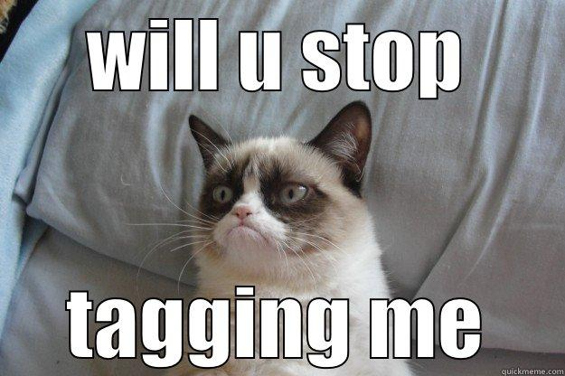 Stop tagging me!
